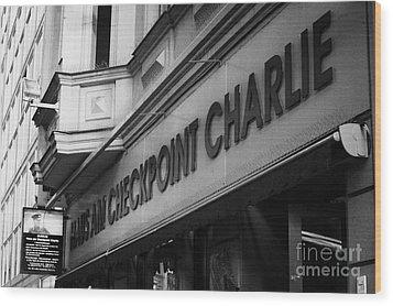 haus am checkpoint charlie museum Berlin Germany Wood Print by Joe Fox