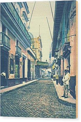 Havana Street Cuba 1899 Wood Print by Padre Art