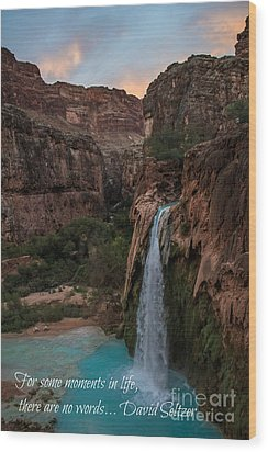 Havasu Falls With Quote Wood Print by Jim McCain