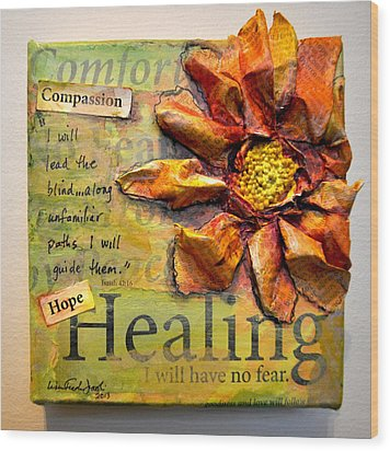 Healing From Isaiah 42 Wood Print by Lisa Fiedler Jaworski