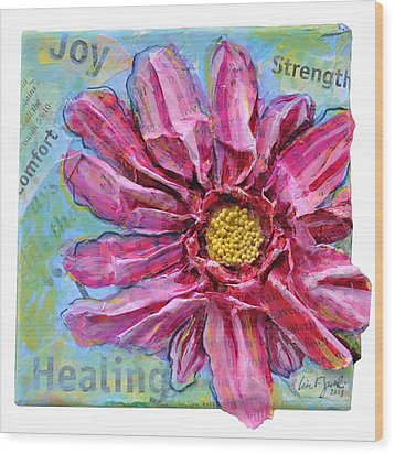Healing Pink Zinnia Wood Print by Lisa Fiedler Jaworski