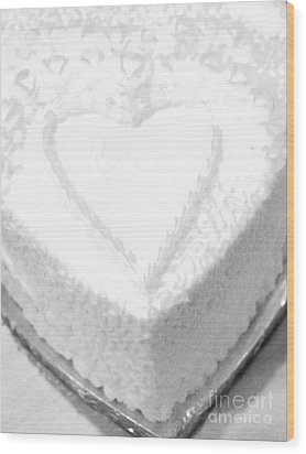 Heart Cake Wood Print by Kathleen Struckle