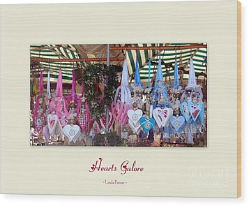 Hearts Galore Wood Print by Linda Prewer