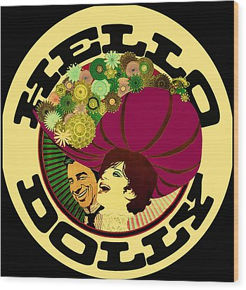 Wood Print featuring the photograph Hello Dolly by Allen Beilschmidt