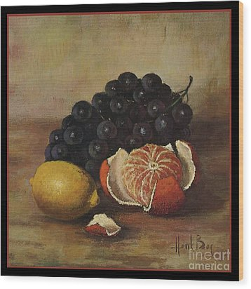 Henk Bos Fruits Still Life Grapes Lemon And Orange Wood Print by Pierpont Bay Archives