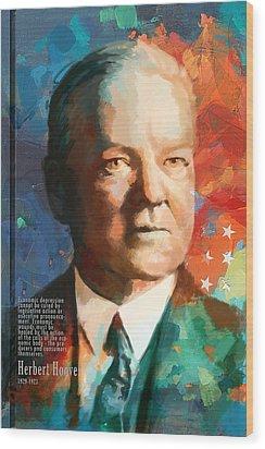 Herbert Hoover Wood Print by Corporate Art Task Force