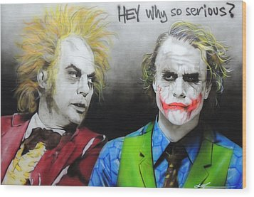 Health Ledger - ' Hey Why So Serious? ' Wood Print by Christian Chapman Art
