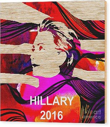 Hillary Clinton 2016 Wood Print by Marvin Blaine