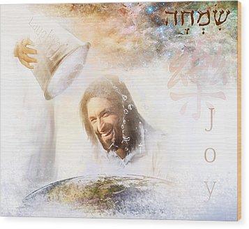 His Joy Wood Print