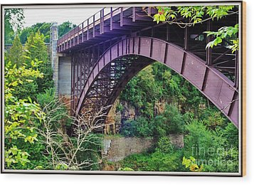 Historic Ausable Chasm Bridge Wood Print by Patti Whitten