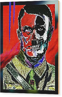 Hitler  - The  Face  Of  Evil Wood Print
