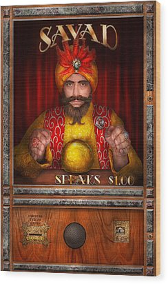 Hobby - Have Your Fortune Told Wood Print by Mike Savad