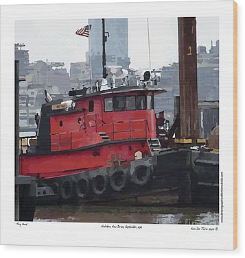 Wood Print featuring the photograph Hoboken Tug Boat  by Kenneth De Tore