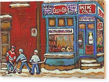 Hockey Game At The Corner Kik Cola Depanneur  Resto Deli  - Verdun Winter Montreal Street Scene  Wood Print by Carole Spandau