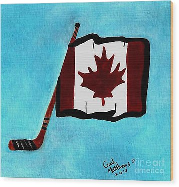 Hockey Stick With Canadian Flag Wood Print by Gail Matthews