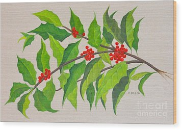 Holiday Holly Wood Print by Frances  Dillon