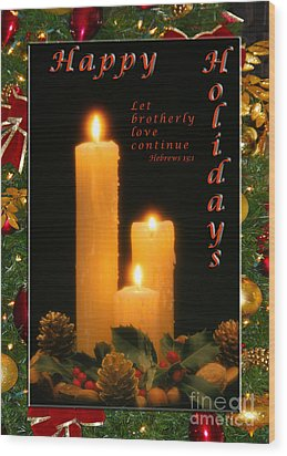 Holiday Love Declaration2 Wood Print by Terry Wallace