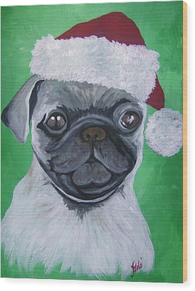 Wood Print featuring the painting Holiday Pug by Leslie Manley