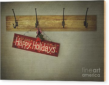 Holiday Sign On Antique Plaster Wall Wood Print