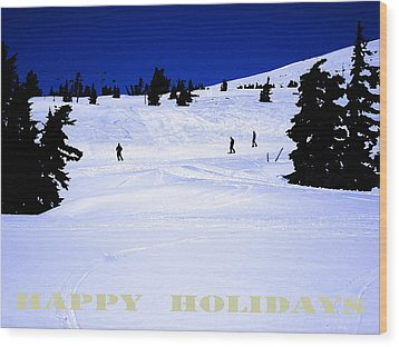 Holiday Skiers At Mt Hood  Oregon Wood Print by Glenna McRae