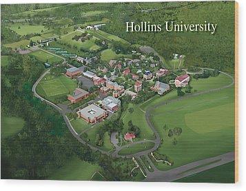 Hollins University Wood Print by Rhett and Sherry  Erb