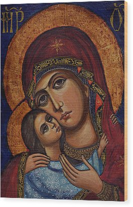 Holy Virgin With The Child Wood Print by Ketti Peeva