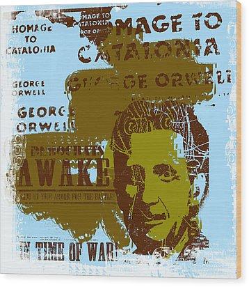 Homage To 'george Orwell' Wood Print by Jeff Burgess