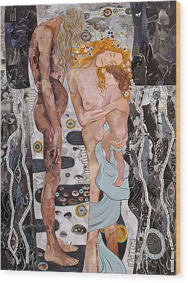 Homage To Klimt's Three Ages Of Woman Wood Print by Sheri Howe