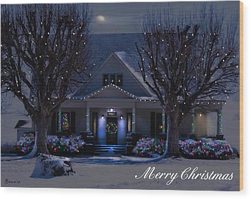 Wood Print featuring the photograph Home For Christmas by Bonnie Willis