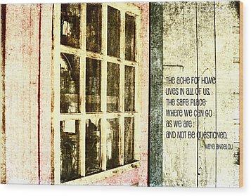 Home Is Wood Print by Bonnie Bruno
