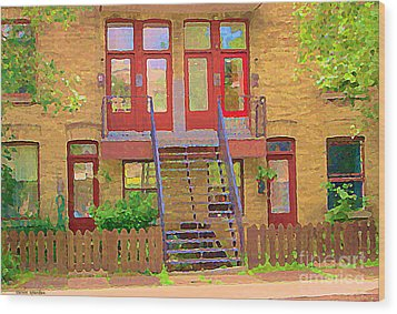 Home Sweet Home Red Wooden Doors The Walk Up Where We Grew Up Montreal Memories Carole Spandau Wood Print by Carole Spandau