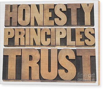 Wood Print featuring the photograph Honesty Principles And Trust by Marek Uliasz