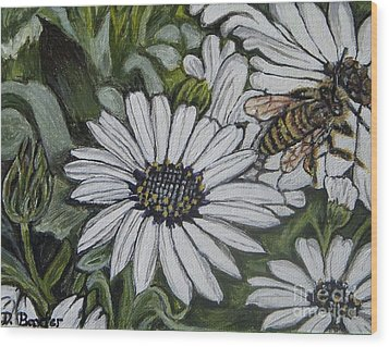 Wood Print featuring the painting Honeybee Taking The Time To Stop And Enjoy The Daisies by Kimberlee Baxter