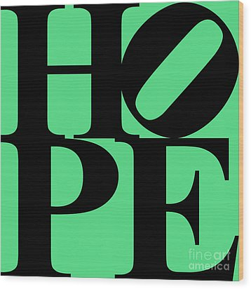 Hope 20130710 Black Green Wood Print by Wingsdomain Art and Photography