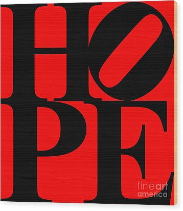 Hope 20130710 Black Red Wood Print by Wingsdomain Art and Photography