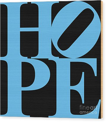 Hope 20130710 Blue Black Wood Print by Wingsdomain Art and Photography