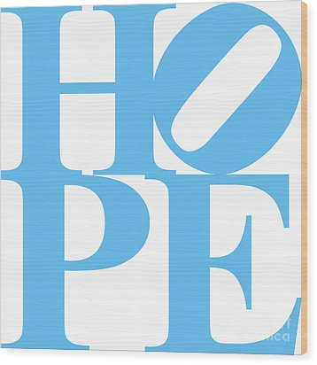 Hope 20130710 Blue White Wood Print by Wingsdomain Art and Photography