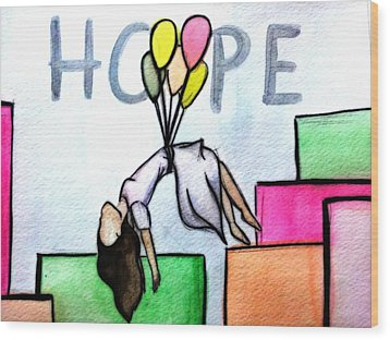 Hope Afloat  Wood Print by Kiara Reynolds