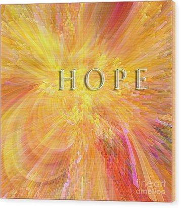 Hope Wood Print by Margie Chapman