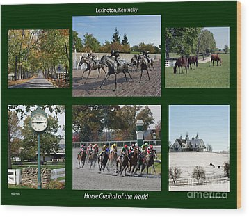 Horse Capital Of The World Wood Print by Roger Potts