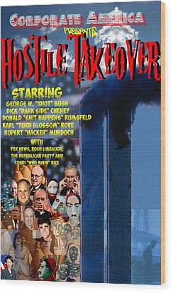 Hostile Takeover Wood Print by James Gallagher