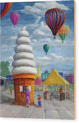 Wood Print featuring the painting Hot Air Balloon Carnival And Giant Ice Cream Cone by Lenora  De Lude