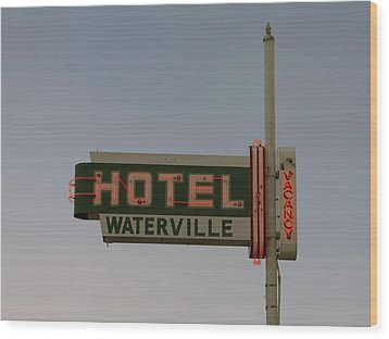 Hotel Waterville Neon Sign Wood Print
