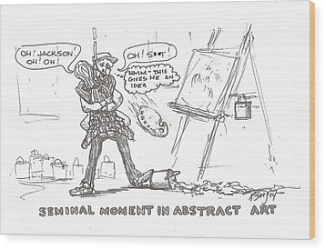 How Drip Art Started Wood Print by Roger Swezey