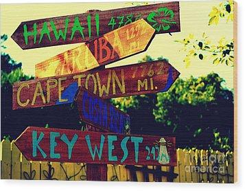 How Far Is It To Key West Wood Print by Susanne Van Hulst