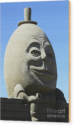 Humpty Dumpty Sand Sculpture Wood Print by Bob Christopher