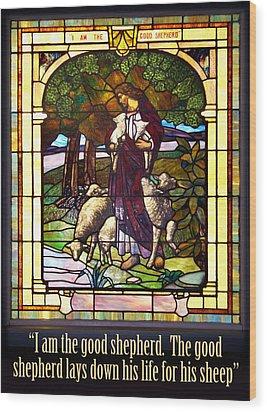 I Am The Good Shepherd Wood Print