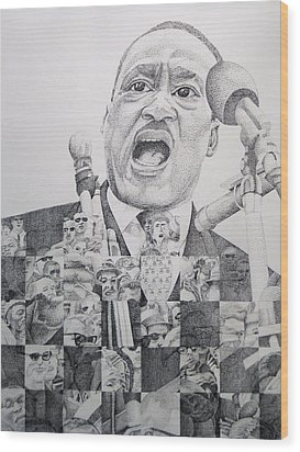 Wood Print featuring the drawing I Have A Dream Martin Luther King by Joshua Morton