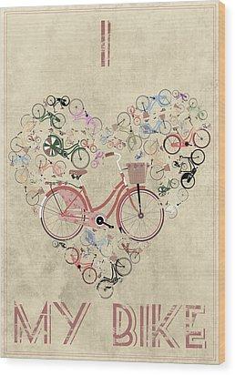 I Heart My Bike Wood Print by Andy Scullion