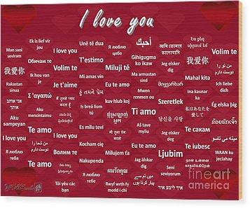 I Love You Wood Print by J McCombie